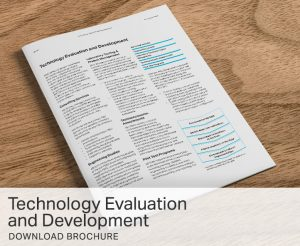 Technology Evaluation and Development